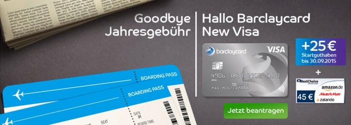 Barclaycard New Visa: kostenlose Kreditkarte inkl. 25 € Startguthaben + 45 € Best-Choices-Premium Gutschein